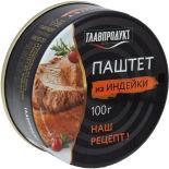 Паштет Главпродукт нежный из печени индейки 100г